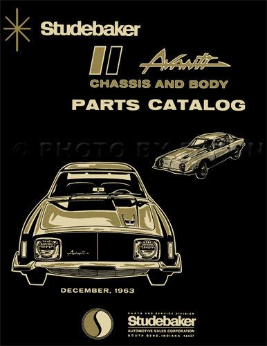 1963 1964 Studebaker Avanti Parts Book 63 64 Illustrated Master Part Catalog