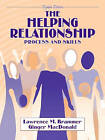 The Helping Relationship: Process and Skills by Lawrence M. Brammer, Ginger MacDonald (Paperback, 2002)
