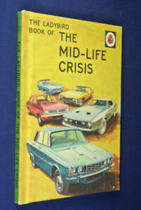 THE-LADYBIRD-BOOK-OF-THE-MID-LIFE-CRISIS-Jason-Hazeley-FUNNY-BOOK-FOR-GROWNUPS
