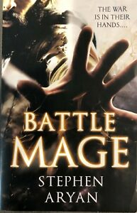 Battle Mage: The War Is In Their Hands / Stephen Aryan Paperback - Quick Ship