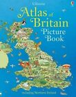Atlas of Britain Picture Book by Fiona Patchett, Stephanie Turnbull (Hardback, 2015)