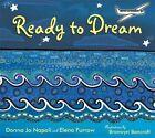 Ready to Dream by Professor of Linguistics Donna Jo Napoli, Elena Furrow (Hardback, 2009)