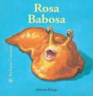 Rosa Babosa by Antoon Krings (Hardback, 2011)