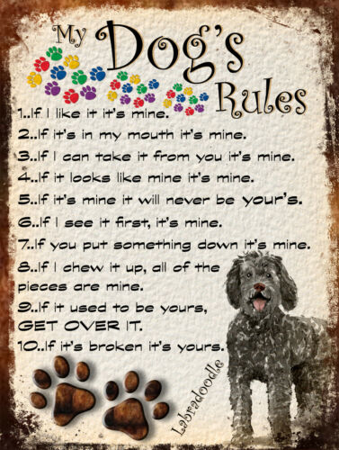 MY DOG/'S RULES RETRO STYLE METAL TIN SIGN//PLAQUE LABRADOODLE THEME