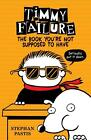 Timmy Failure 05: The Book You're Not Supposed to Have von Stephan Pastis (2016, Gebundene Ausgabe)