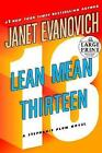 Stephanie Plum: Lean Mean Thirteen No. 13 by Janet Evanovich (2007, Hardcover, Large Type)