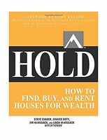 Hold: How To Find Buy And Rent Houses For Wealth (business Books) Free Shipping
