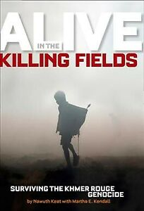 Alive-in-the-Killing-Fields-Surviving-the-Khmer-Rouge-Genocide-Hardcover-b