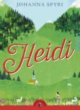 Heidi (Puffin Classics) by Spyri, Johanna