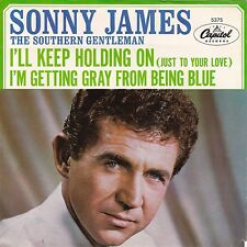 """Sonny James """"I'll Keep Holding On (Just to Your Love)"""" 1965 Record & Pic Sleeve"""