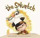 The Snurtch by Sean Ferrell 9781481456562 (hardback 2016)