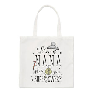 I-039-m-A-Nana-What-039-s-Your-Superpower-Regular-Tote-Bag-Grandma-Funny-Shoulder