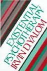 Existential Psychotherapy by Irvin D. Yalom (Hardback, 1980)