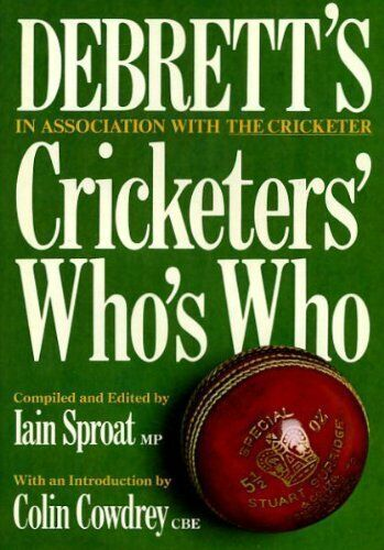 Cricketers' Who's Who 1980,I. Sproat