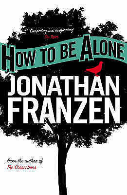 1 of 1 - How to be Alone, Franzen, Jonathan, New Book