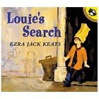 Louie's Search by Ezra Jack Keats (2001, Paperback)