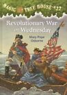 Revolutionary War on Wednesday by Mary Pope Osborne (Hardback)