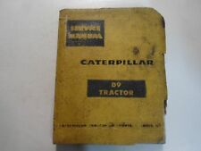 Caterpillar D9 D 9 Tractor 18A1-UP & 19A1-UP Service Shop Repair Manual OEM Worn