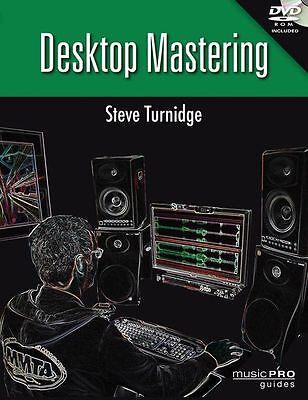 Steve Turnidge Desktop Mastering Audio Engineering Sound Music Book & DVD