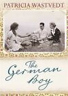 The German Boy by Tricia Wastvedt (Paperback, 2011)
