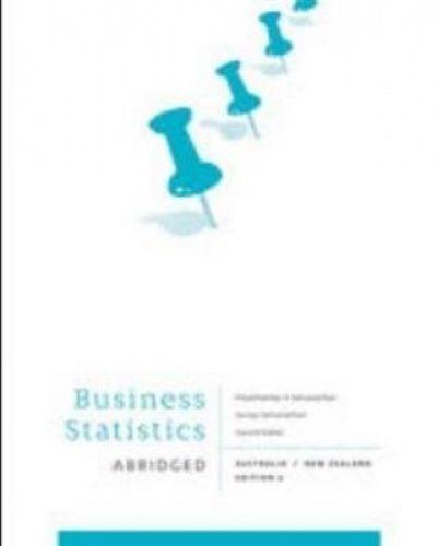 1 of 1 - Business statistics abridged: Australia New Zealand by Eliyathamby Selvanathan P