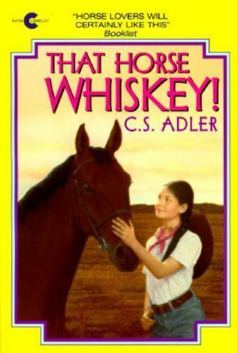 That Horse Whiskey! (An Avon Camelot Book) by Adler, Carole S.