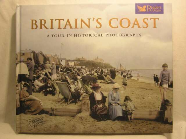 BRITAIN'S COAST. A TOUR IN HISTORICAL PHOTOGRAPHS WITH PHOTOGRAPHS FROM THE FRAN