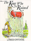 The King Who Rained by Fred Gwynne (Paperback, 1987)