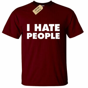Mens-I-Hate-People-Funny-T-Shirt-Antisocial-People-Person
