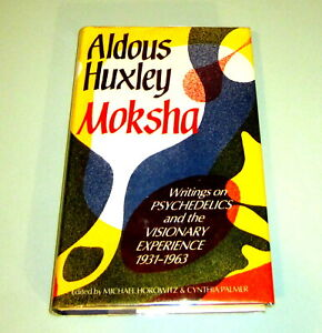 Signed-ALDOUS-HUXLEY-MOKSHA-PSYCHEDELIC-LSD-VISIONARY-EXPERIENCE-Albert-Hofmann