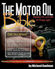 The Motor Oil Bible: Exposing the 3,000 Mile Oil Change Myth by Department of Social Science Atkinson College Michael Kaufman (Paperback / softback, 2010)