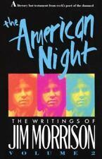 The American Night : The Writings of Jim Morrison Vol. 2 by Jim Morrison (1991, Paperback)