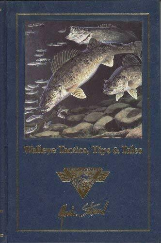 Walleye Tactics Tips and Tales by Mark Strand