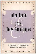 BENDA Julien - TROIS IDOLES ROMANTIQUES - 1948