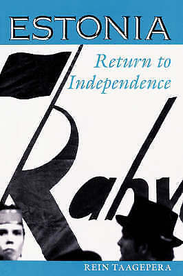 1 of 1 - Estonia: Return To Independence (Westview Series on the Post-Soviet Republics)