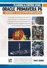 Planning & Control Using Oracle Primavera P6 Versions 8, 15 & 16 Ppm Professional by Paul E Harris (Paperback / softback)