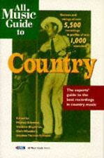 All Music Guides: All Music Guide to Country : The Experts' Guide to the Best...