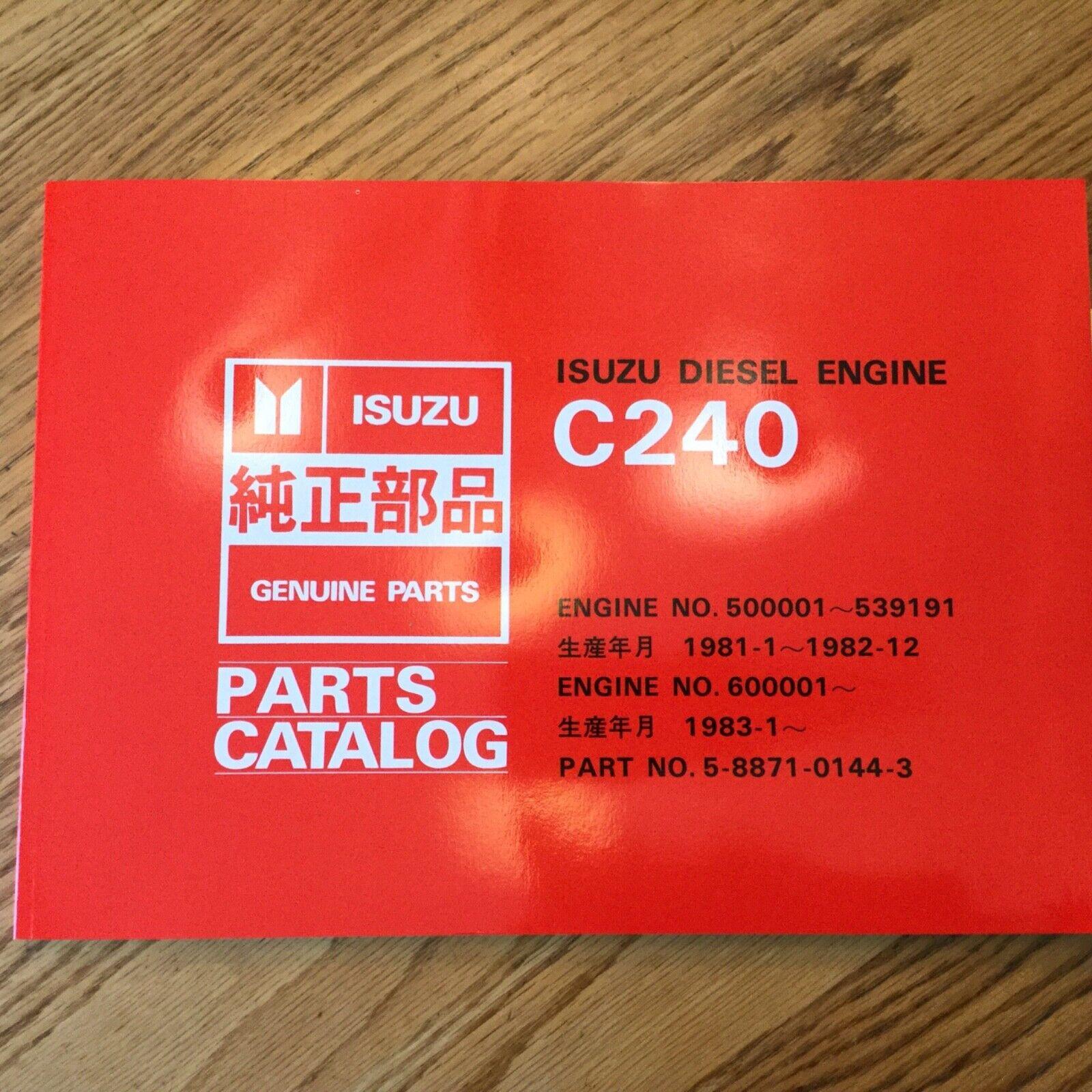 Isuzu C240 PARTS MANUAL BOOK CATALOG ENGINE DIESEL GUIDE LIST 5-8871-0144-3  *NEW for sale onlineeBay