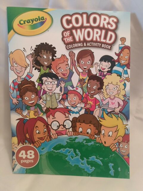 New Crayola Colors Of The World Coloring And Activity Book 48 pages Ages 3+