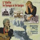 LItalia in lungo e in largo von Francesca Marini Giovanna-Breschi (2015)
