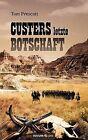 Custers Letzte Botschaft by Novum Publishing (Paperback / softback, 2012)
