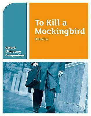 Oxford Literature Companions: To Kill a Mockingbird by Waldron, Carmel (Paperbac