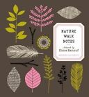 Nature Walk Notes by Eloise Renouf 9781631060755 2015