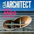GA Architect Tadao Ando 2008-2015 (2016, Taschenbuch)