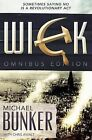The Wick Omnibus: The Complete Collection by Michael Bunker (Paperback / softback, 2013)