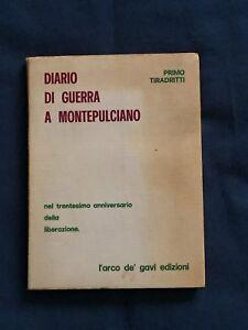 Tiradritti-Diario-di-guerra-a-Montepulciano-L-039-Arco-de-039-Gavi