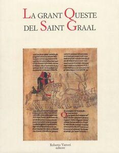 La-grant-Queste-del-Saint-Graal-La-grande-Ricerca-del-Santo-Graal-Sacro-Holy