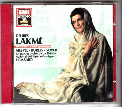 1 of 1 - Delibes: Lakmé (Highlights, 1990). Mesple / Burles/ Soyer. Lombard. CD Album