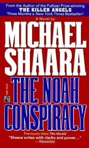 The Noah Conspiracy (The Herald) by Michael Shaara