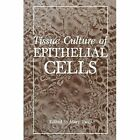 Tissue Culture of Epithelial Cells by Springer-Verlag New York Inc. (Paperback, 2012)